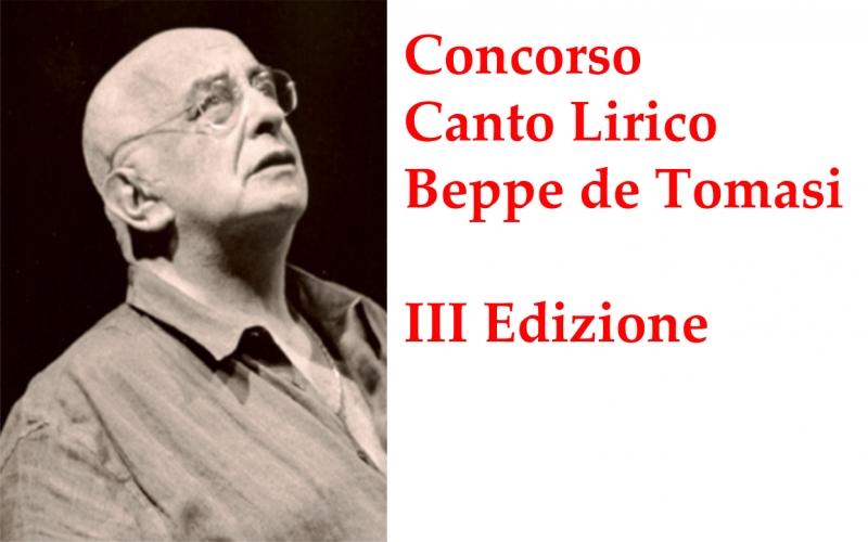 """CONCORSO INTERNAZIONALE DI CANTO LIRICO """"BEPPE DE TOMASI"""" – III EDIZIONE"""